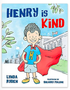 Henry is Kind Mindfulness and Heartfulness for Kids
